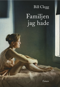 Familjen jag hade (Did You Ever Have a Family) Bokomslag