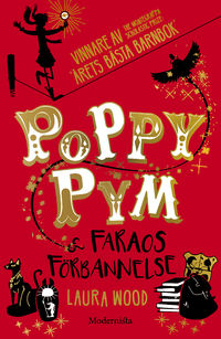 Poppy Pym & Faraos förbannelse (Poppy Pym & the Pharaoh's Curse) Bokomslag